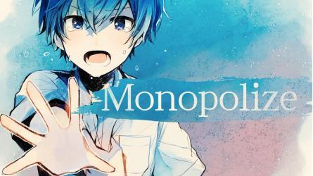 Monopolize
