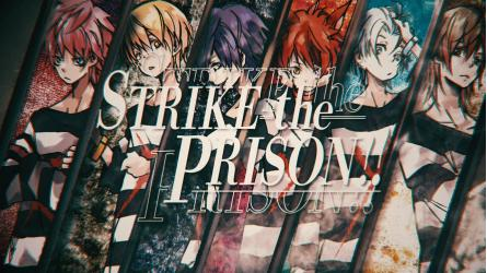 STRIKE the PRISON!!