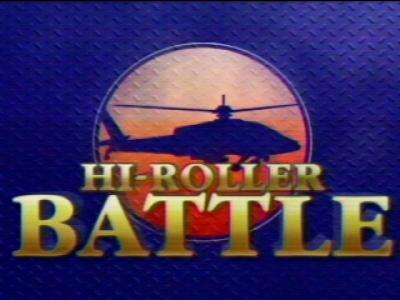 HI-ROLLER BATTLE